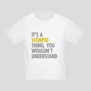 Scorpio Thing Toddler T-Shirt