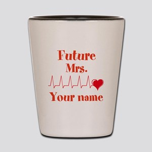 Personalizable Future Mrs. __ Shot Glass
