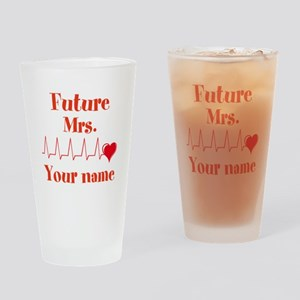 Personalizable Future Mrs. __ Drinking Glass