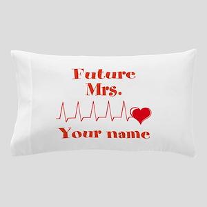Personalizable Future Mrs. __ Pillow Case