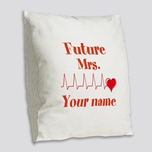 Personalizable Future Mrs. __ Burlap Throw Pillow