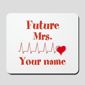 Personalizable Future Mrs. __ Mousepad