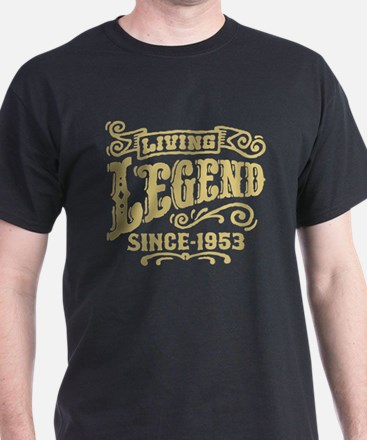 Living Legend Since 1953 T-Shirt