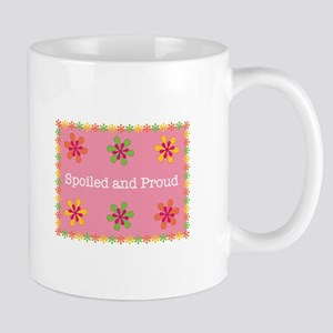 Spoiled And Proud Mugs