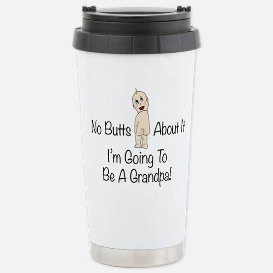 Baby Butt Grandpa To Be Travel Mug