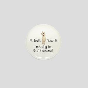 No Butts Grandma To Be Mini Button