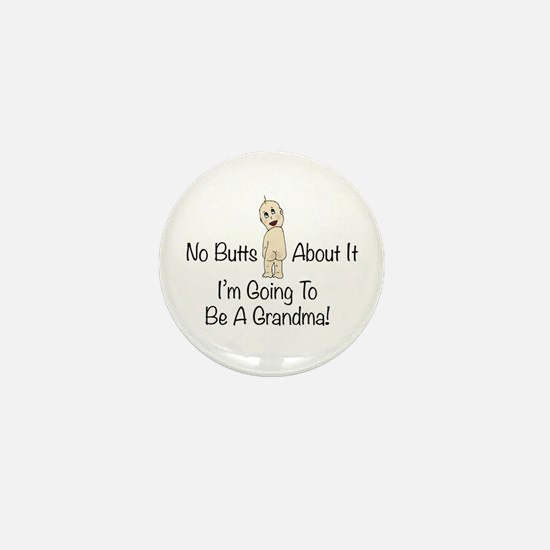 No Butts Grandma To Be Mini Button