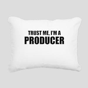 Trust Me, I'm A Producer Rectangular Canvas Pillow