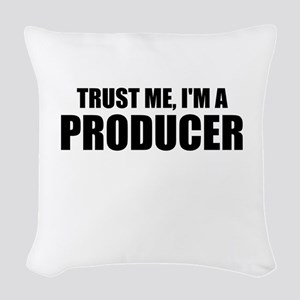 Trust Me, I'm A Producer Woven Throw Pillow