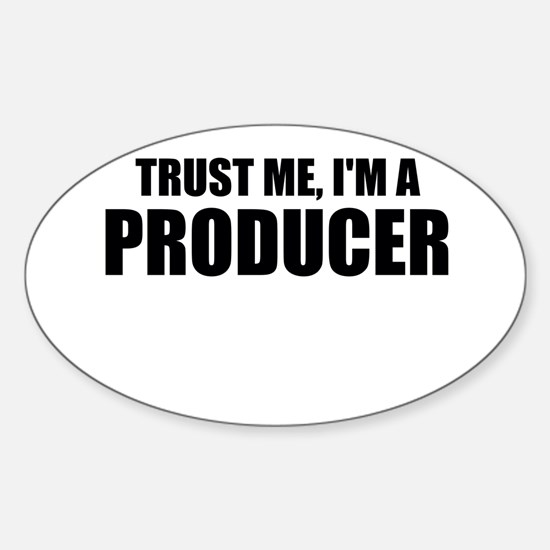 Trust Me, I'm A Producer Decal