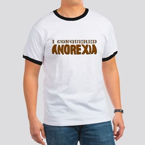 I Conquered Anorexia Ringer T