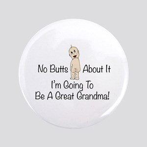 "Baby Butt Great Grandma To Be 3.5"" Button"