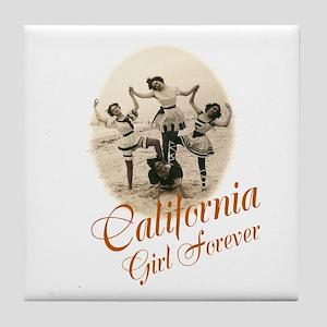 California Girl Forever Tile Coaster