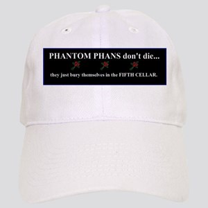 Phantom Phans don't die ~ Cap