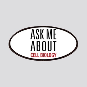 Cell Biology - Ask Me About Patches
