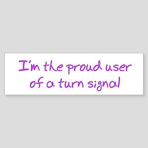 Proud User Of Signal Bumper Sticker
