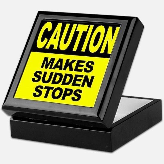 Makes Sudden Stops Keepsake Box