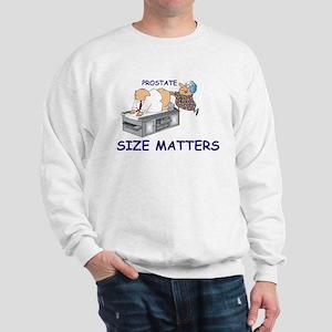 Prostate size matters Sweatshirt