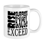 Rise, Surpass, Excel, Exceed Mug