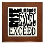 Rise, Surpass, Excel, Exceed Framed Tile