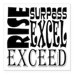 Rise, Surpass, Excel, Ex Square Car Magnet 3