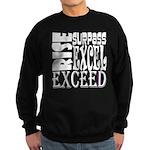 Rise, Surpass, Excel, Exceed Sweatshirt (dark)