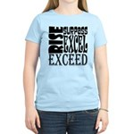 Rise, Surpass, Excel, Exceed Women's Light T-Shirt