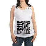 Rise, Surpass, Excel, Exceed Maternity Tank Top