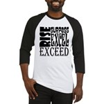 Rise, Surpass, Excel, Exceed Baseball Jersey
