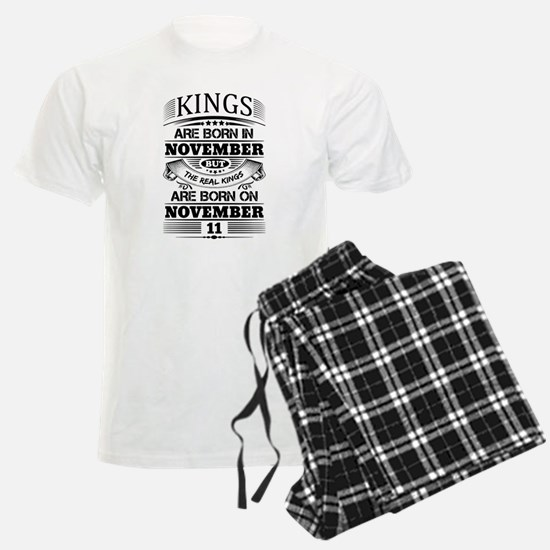 Real Kings Are Born On November 11 Pajamas
