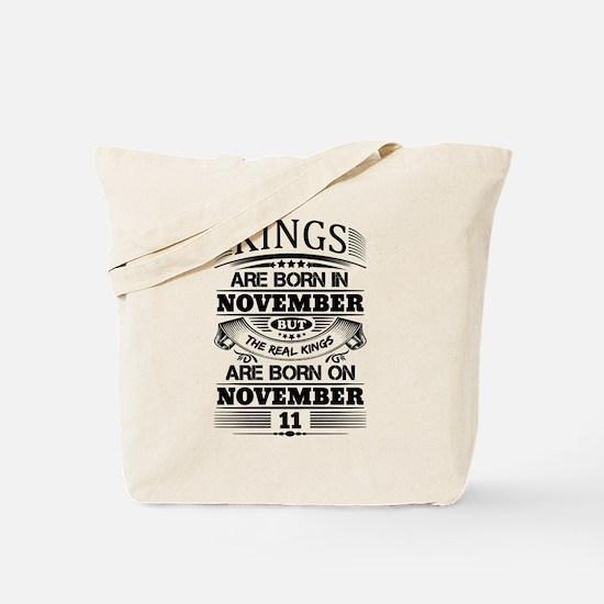 Real Kings Are Born On November 11 Tote Bag