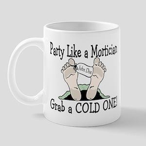 Party Like a Mortician Mug