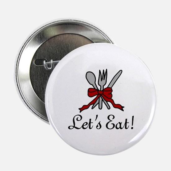 """Lets Eat 2.25"""" Button"""