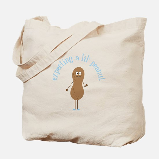 Expecting A Lil' Peanut Tote Bag