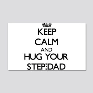 Keep Calm and Hug your Step-Dad Wall Decal