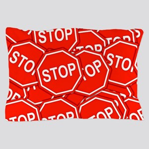 Stop Signs Pillow Case