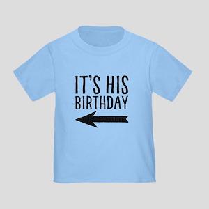 It's His Birthday (left Arrow) Toddler T-Shirt