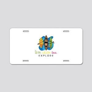 Live Laugh Love Explore Aluminum License Plate