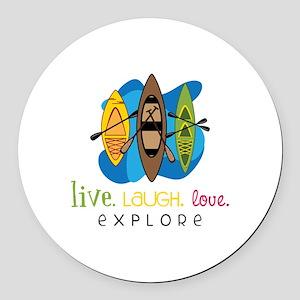 Live Laugh Love Explore Round Car Magnet