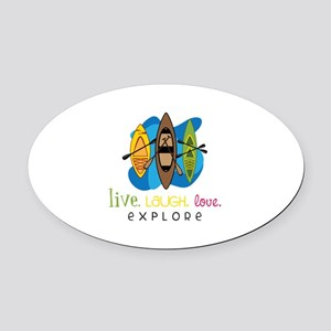 Live Laugh Love Explore Oval Car Magnet