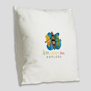 Live Laugh Love Explore Burlap Throw Pillow