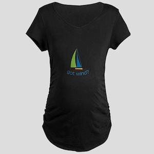 Got Wind? Maternity T-Shirt