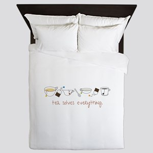 Tea Solves Everything Queen Duvet