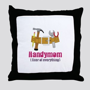 Handymom Fixer of Everything Throw Pillow