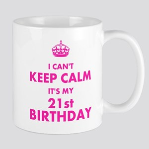 I Cant Keep Calm Its My Birthday Mugs
