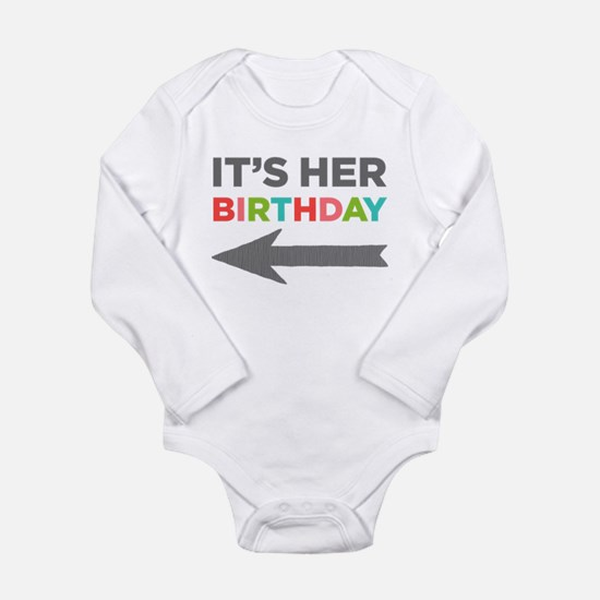 Her Birthday (left) Long Sleeve Infant Body Suit