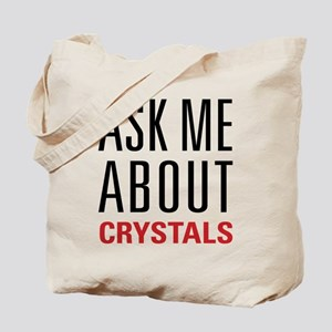 Crystals - Ask Me About - Tote Bag