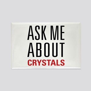 Crystals - Ask Me About - Rectangle Magnet