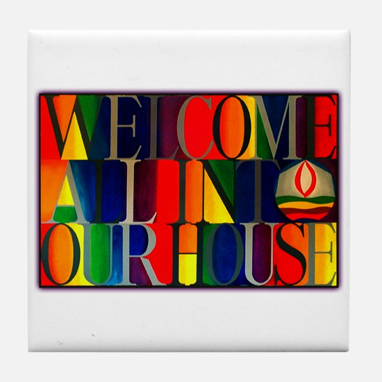 Tile Coaster - Welcome All...