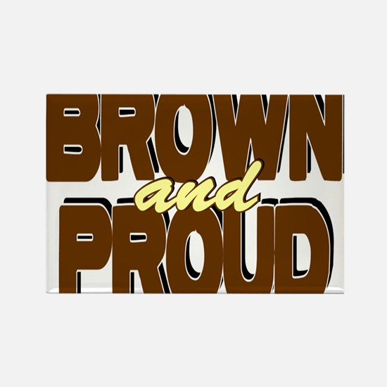 Brown and Proud Rectangle Magnet